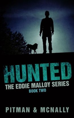 Hunted (The Eddie Malloy series, #2)