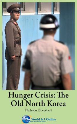 Hunger Crisis: The Old North Korea