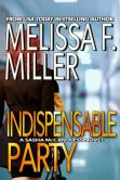 Book Cover Image. Title: Indispensable Party, Author: Melissa F. Miller