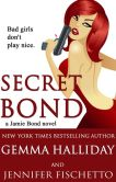 Book Cover Image. Title: Secret Bond, Author: Gemma Halliday