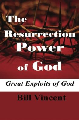 The Resurrection Power of God