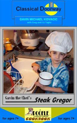 Gavin the Chef's Steak Gregor