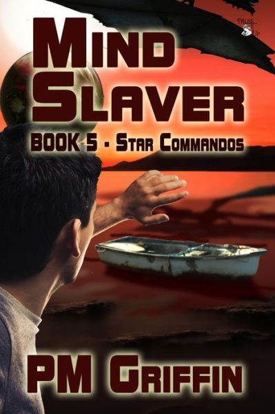 Mind Slaver (The Star Commandos, #5)