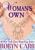 Book Cover Image. Title: Woman's Own, Author: Robyn Carr