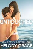Book Cover Image. Title: Untouched, Author: Melody Grace