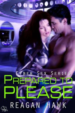 Prepared to Please (Cyber Sex)