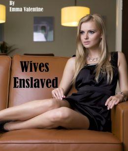 Wives Enslaved