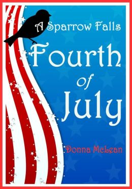 A Sparrow Falls Fourth of July