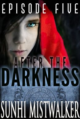 After The Darkness: Episode Five
