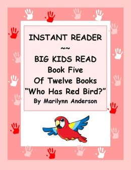 INSTANT READER ~~ Big Kids Read Book Five of Twelve Books: