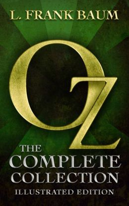 Oz: The Complete Collection (All 14 Oz Books, with Illustrated Wonderful Wizard of Oz, and Links to Free Audiobooks)