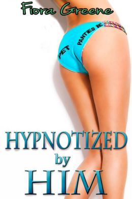 Hypnotized by Him (Erotic Mind Control)