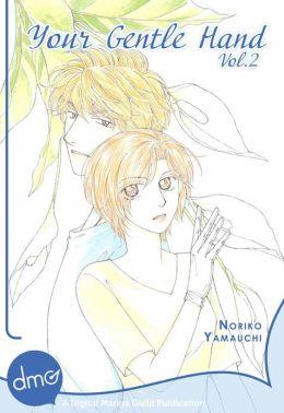 Your Gentle Hand Vol. 2 (Josei Manga)