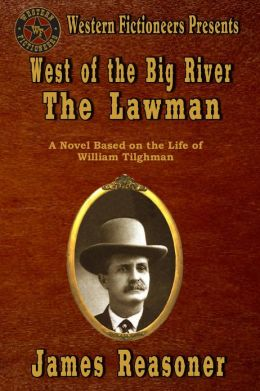 West of the Big River: The Lawman