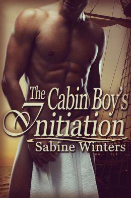 The Cabin Boy's Initiation (Gay Bukkake Erotica)