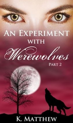 An Experiment with Werewolves: Part 2