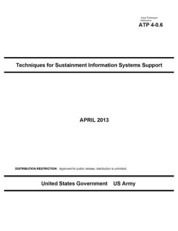 Army Techniques Publication ATP 4-0.6 Techniques for Sustainment Information Systems Support April 2013