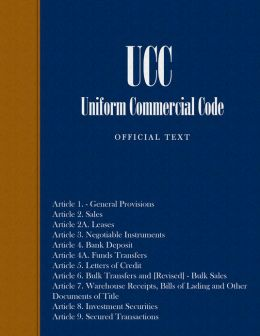 UCC - Uniform Commercial Code ( Official Text )