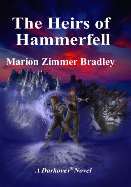 The Heirs of Hammerfell (Darkover)