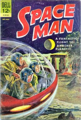 Space Man Number 6 Science Fiction Comic Book
