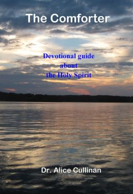 The Comforter: Devotional Guide about the Holy Spirit