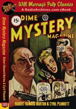 Dime Mystery Magazine Robert Howard Norton and Cyrill Plunkett