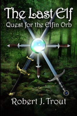 The Last Elf: Quest for the Elfin Orb