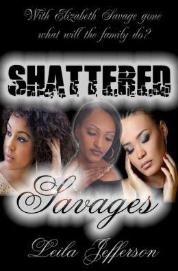 Shattered Savages