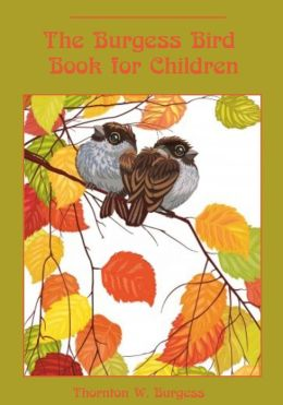 The Burgess Bird Book for Children (Illustrated)
