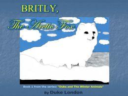 Britly, The Arctic Fox