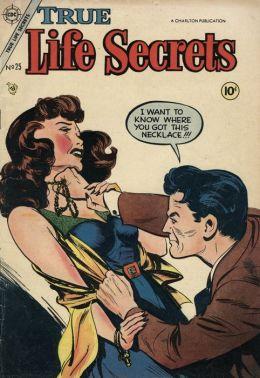 True Life Secrets Number 25 Love Comic Book