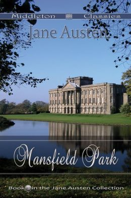 Mansfield Park (Middleton Classics)