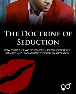 The Doctrine of Seduction