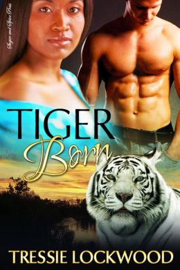Tiger Born [Interracial Erotic Shifter Romance]