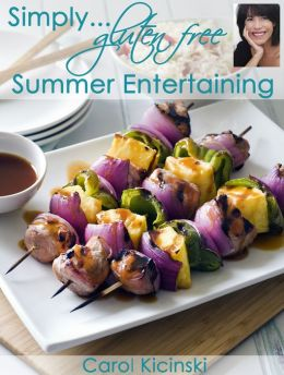 Simply Gluten Free Summer Entertaining