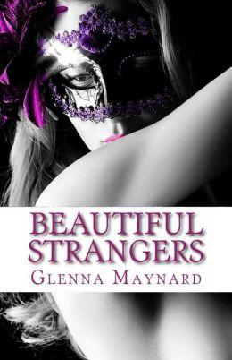 Beautiful Strangers (the Masquerade Series, #1)