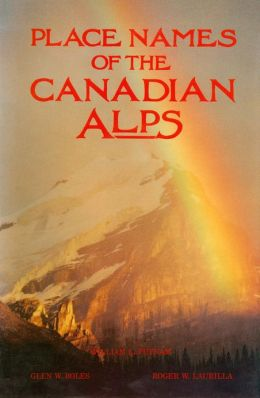 Place Names of the Canadian Alps