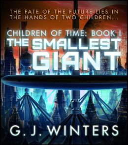 The Smallest Giant - Children of Time 1
