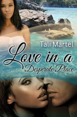 Love in a Desperate Place (BWWM Interracial Romance)
