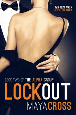 Lockout (The Alpha Group Trilogy, #2)
