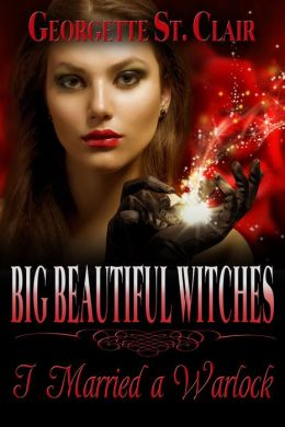Big Beautiful Witches: I Married A Warlock