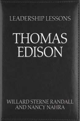 Great Leaders: Thomas Alva Edison