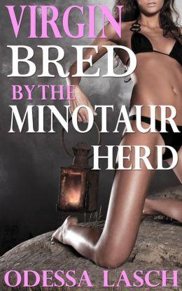 Virgin Bred by the Minotaur Herd (Reluctant Monster Gangbang, Breeding Erotica)