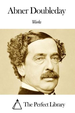 Works of Abner Doubleday