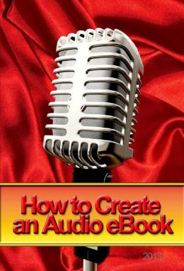 How to Create an Audio Book