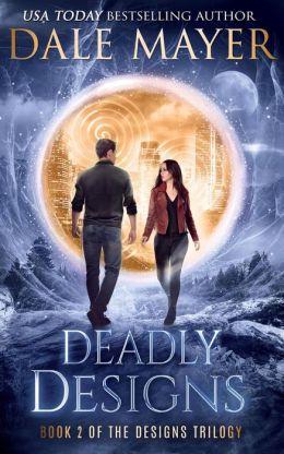 Deadly Designs (Book 2 of Design Series)