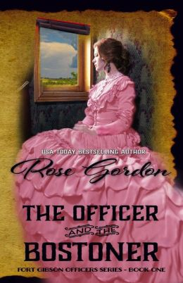 The Officer and the Bostoner (Western Historical Romance)