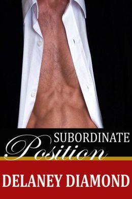 Subordinate Position