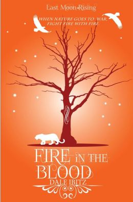 Fire in the Blood (Last Moon Rising, #1)