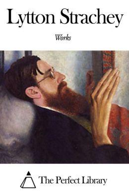 Works of Lytton Strachey